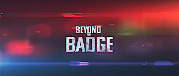 Beyond the Badge